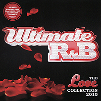 Майкл Джексон,Марайа Кэри,Алисия Кис,Rihanna,Fergie Ultimate R&B. The Love Collection (2 CD) the ultimate collection cd