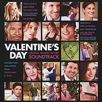 Valentine's Day. Original Motion Picture Soundtrack love story music from the original motion picture soundtrack