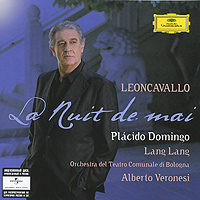 Placido Domingo, Lang Lang, Alberto Veronesi. Leoncavallo. La Nuit De Mai