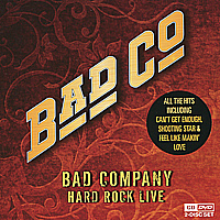 """Bad Company"" Bad Company. Hard Rock Live (CD + DVD)"