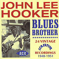 John Lee Hooker. Blues Brother