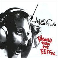 Audio Bullys Audio Bullys. Higher Than The Eiffel audio bullys audio bullys higher than the eiffel
