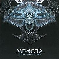 Mencea Mencea. Dark Matter, Energy Noir opeth opeth heritage 2 lp