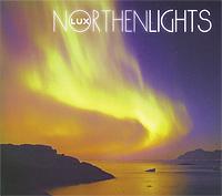 Chill Out - музыка гармонии и красоты…  Lux - проект легендарного Стива Миллера (Afterlife) и Джеймса Брайта. Nothern Lights берет вдохновение в разных культурах, создавая неповторимую, красивую мелодию. Это альбом, который можно слушать до бесконечности.  Ben, MTV UK