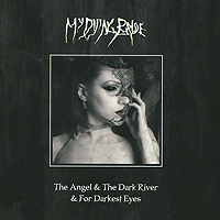 My Dying Bride My Dying Bride. The Angel And The Dark River / For Darkest Eyes (CD + DVD) pantera pantera reinventing hell the best of pantera cd dvd