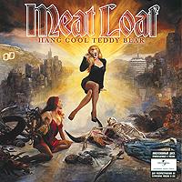 Мит Лоуф Meat Loaf. Hang Cool Teddy Bear meat loaf meat loaf bat out of hell 180 gr