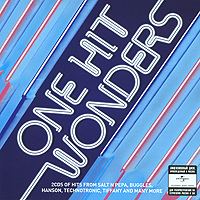 Чесни Хоукс,Ким Карнс,Айрин Кара,Technotronic,Hanson,4 Non Blondes One Hit Wonders (2 CD) питер гэбриэл peter gabriel hit 2 cd