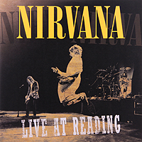 Nirvana Nirvana. Live At Reading (2 LP) like a virgin secrets they won t teach you at business school