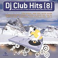DJ Club Hits.  Vol.  8 D:vision Records,ООО Музыка