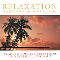 Beauty & Positive Vibrations Of Nature Sounds Vol. 2