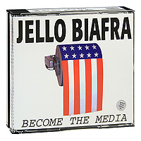 Jello Biafra. Become The Media (3 CD)