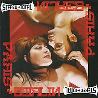 Stereo Total Stereo Total. Paris-Berlin линзы alcon dailies total 1 купить