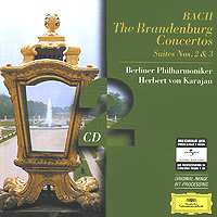 Герберт Караян,Berliner Philharmoniker Herbert Von Karajan. Bach. Brandenburg Concertos / Suites 2 & 3 (2 CD) herbert von karajan