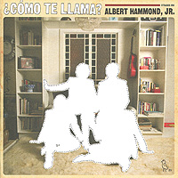Альберт Хаммонд, мл. Albert Hammond, Jr. Como Te Llama? (CD + DVD)