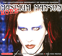 Мэрилин Мэнсон Marilyn Manson. More Maximum Manson marilyn manson guns god