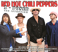 The Red Hot Chili Peppers Red Hot Chili Peppers X-Posed: The Interview placebo x posed the interview