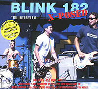 Blink 182 Blink 182 X-Posed: The Interview placebo x posed the interview