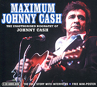 Джонни Кэш Johnny Cash. Maximum Johnny Cash джонни кэш cash johnny 8 classic albums 4cd