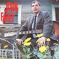 John Fahey. Requia