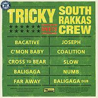 Tricky,South Rakkas Crew Tricky. Tricky Meets South Rakkas Crew (2 LP) рубашка в клетку dc south ferry 2 south syrah