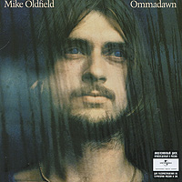 Майк Олдфилд Mike Oldfield. Ommadawn майк олдфилд mike oldfield hergest ridge deluxe edition 2 cd dvd