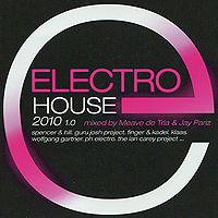 Spencer & Hill,Guru Josh Project,Klaas,Вольфган Гартнер,The Ian Carey Project,Лорен Волф Electro House 2010 (2 CD) the house on cold hill
