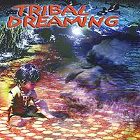 Tribal Dreaming