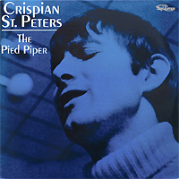 Криспиан Сент-Питерс Crispian St. Peters. Pied Piper (2 LP) r peters gift to be simple