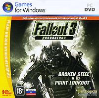 Fallout 3. Дополнения. Broken Steel и Point Lookout