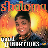 Shaloma. Good Vibrations