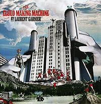 Лоран Гарнье Laurent Garnier. The Cloud Making Machine bim and the cloud