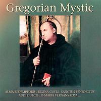 Gregorian Mystic
