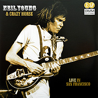 Нил Янг,Crazy Horse Neil Young & Crazy Horse. Live In San Francisco (2 LP) нил янг neil young dead man