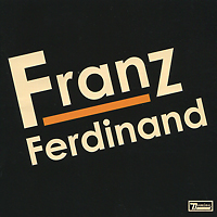 Franz Ferdinand Franz Ferdinand. Franz Ferdinand franz ferdinand franz ferdinand tonight franz ferdinand deluxe edition 6 lp 2 cd dvd
