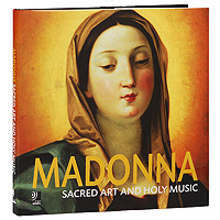 Madonna. Sacred Art And Holy Music (4 CD)
