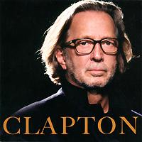 Эрик Клэптон Eric Clapton. Clapton эрик клэптон eric clapton clapton 2 lp