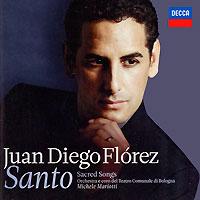 Juan Diego Florez. Santo - Sacred Songs