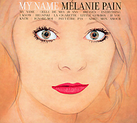 Melanie Pain. My Name