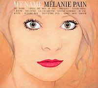 Melanie Pain.  My Name Концерн