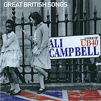 Али Кэмпбэлл Ali Campbell. Great British Songs босоножки jeffrey campbell jeffrey campbell je015awqpu51