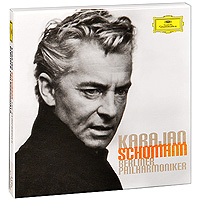 Герберт Караян,Berliner Philharmoniker,Wiener Philharmoniker Herbert Von Karajan. Schumann. The Symphonies (3 CD) херберт ташеци das alte werk herbert tachezi renaissance and baroque organ music 3 cd
