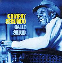Compay Segundo. Calle Salud
