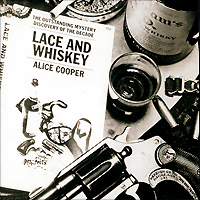 Элис Купер Alice Cooper. Lace And Whiskey fantasy inc prestige records