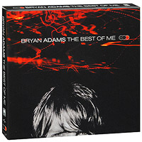 Брайан Адамс Bryan Adams. The Best Of Me (2 CD + DVD)