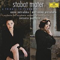 Anna Netrebko, Marianna Pizzolato. Antonio Pappano. Stabat Mater