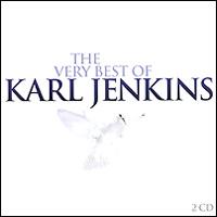 Карл Дженкинс,West Kazakhstan Philharmonic Orchestra,Катрин Хинч,Майк Бревер,Кармин Лори,Никол Тиббелс The Very Best Of Karl Jenkins (2 CD)