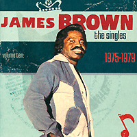 James Brown.  The Singles.  Vol.  10.  1975-1979.  Limited Edition (2 CD) Universal Records,ООО
