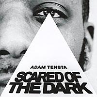 Адам Тенста Adam Tensta. Scared Of The Dark брюки горнолыжные bergans of norway bergans of norway be071emmjm42