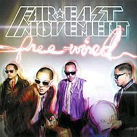 Far East Movement Far East Movement. Free Wired far