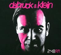 Dabruck & Klein Dabruck & Klein. 2:48 AM (2 CD)